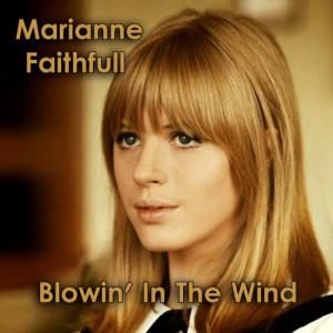 收聽Marianne Faithfull的Blowin' in the Wind歌詞歌曲