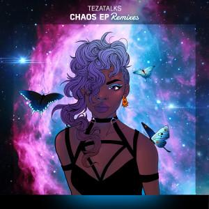 Album Chaos from TeZATalks