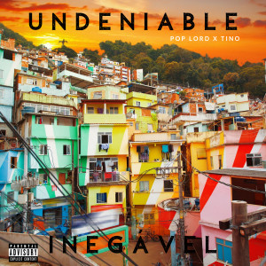 Album Undeniable (Explicit) from Poplord