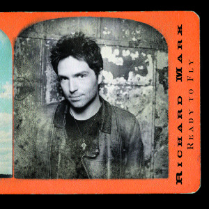Ready To Fly 2004 Richard Marx