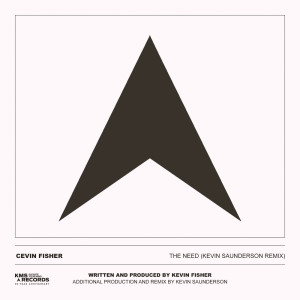 Album The Need (Kevin Saunderson Remix) from Cevin Fisher