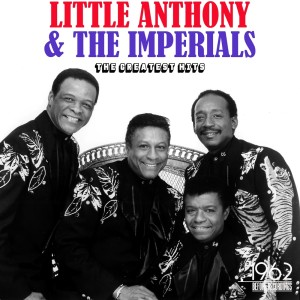 Little Anthony & The Imperials的專輯The Greatest Hits