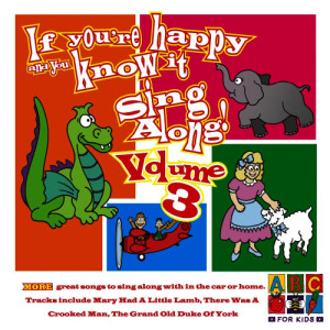 Album If You're Happy And You Know It from Juice Music
