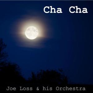 Album Cha Cha from Joe Loss & His Band