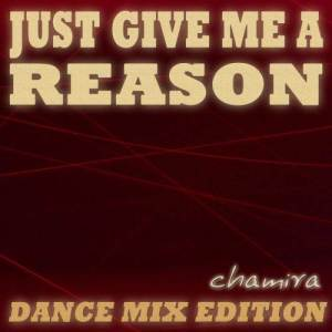 Album Just Give Me a Reason from Chamira