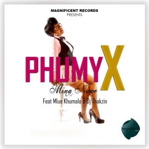 Album Mina Nawe from Phumy X