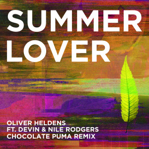 Album Summer Lover (Chocolate Puma Remix) from Oliver Heldens