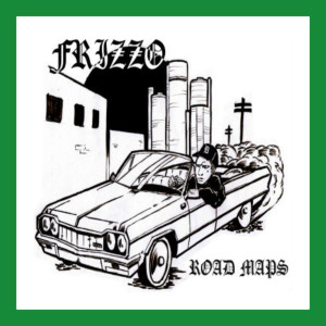 Album Road Maps (Explicit) from Frizzo