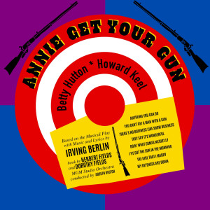 Album Annie Get Your Gun from Howard Keel