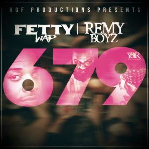 Listen to 679 (feat. Remy Boyz) song with lyrics from Fetty Wap