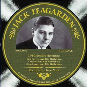 Jack Teagarden 1930 Studio Sessions