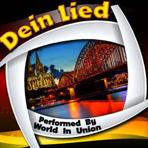 Album Dein lied from World In Union