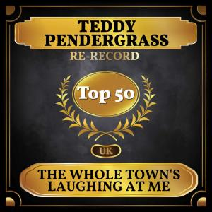 Album The Whole Town's Laughing at Me (UK Chart Top 50 - No. 44) from Teddy Pendergrass