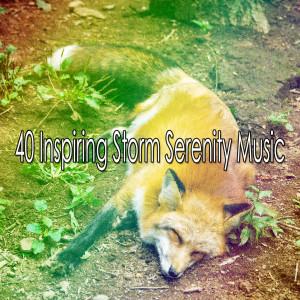 40 Inspiring Storm Serenity Music