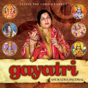 Gayatri By Anuradha Paudwal 2011 Anuradha Paudwal