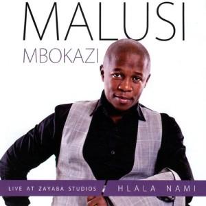 Listen to Nkosi bhek'ibandla lakho song with lyrics from Malusi Mbokazi