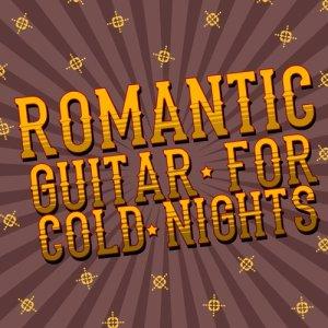 Album Romantic Guitar for Cold Nights from Romantic Guitar Music