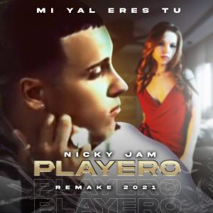 Mi Yal Eres Tu (Remake 2021) dari Nicky Jam