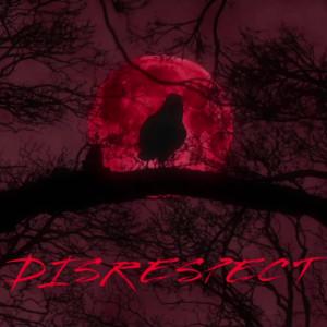 Album Disrespect (Explicit) from Baklava Boi