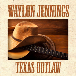 Album Texas Outlaw from Waylon Jennings