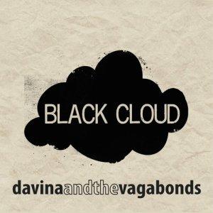 Album Black Cloud from Davina and The Vagabonds