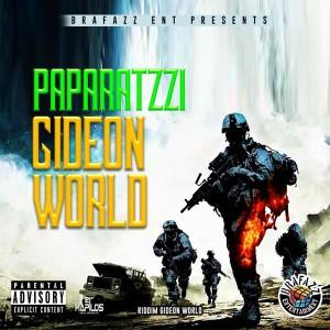 Listen to Gideon World (Explicit) song with lyrics from Paparatzzi