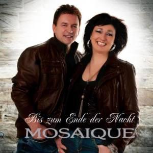 Album Bis zum Ende der Nacht from Mosaique