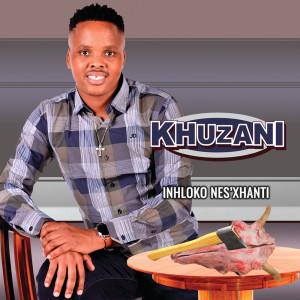 Album Inhloko Nes'xhanti from Khuzani