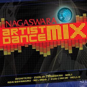 NAGASWARA Artist Dance Mix dari Zivilia