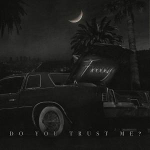 Album Do You Trust Me? from FXXXXY