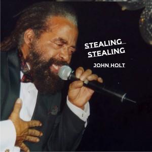 Album Stealing Stealing from John Holt