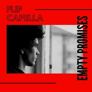 Album Empty Promises from Flip Capella