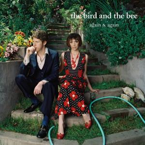 Again & Again 2007 The Bird & The Bee