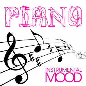 Album Piano : Best Instrumental Songs from Instrumental Mood
