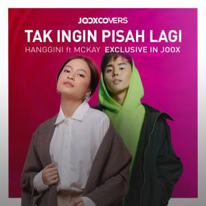 Download Lagu Hanggini - Tak Ingin Pisah Lagi