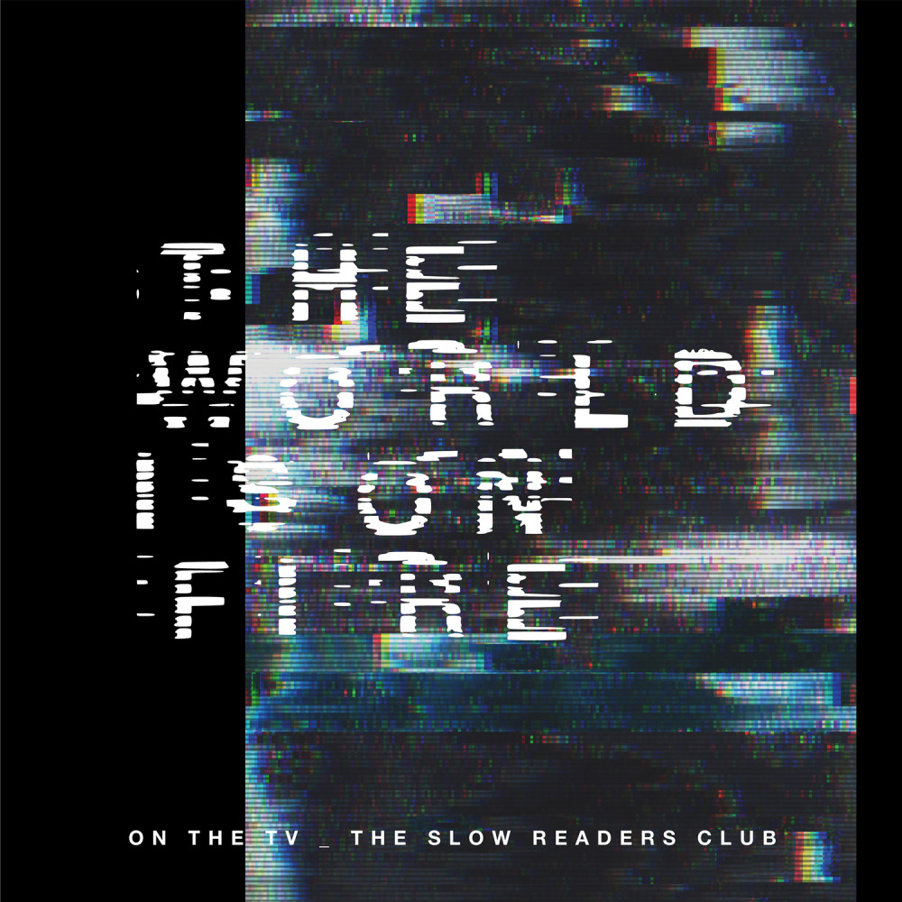 On The TV (Radio Edit) 2018 The Slow Readers Club