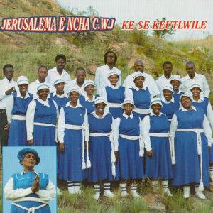 Album Ke Se Keutlwile from Jerusalema E Ncha C.W.J