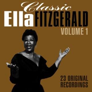 Ella Fitzgerald的專輯Classic Ella - Volume 1