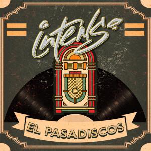 Album El Pasadiscos from Intenso