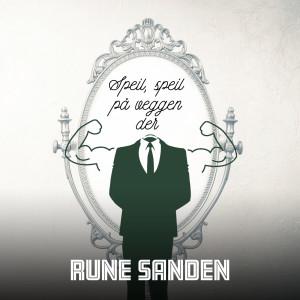 Album Speil, speil på veggen der from Rune Sanden