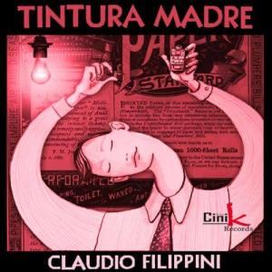 Album Tintura Madre from Claudio Lippi
