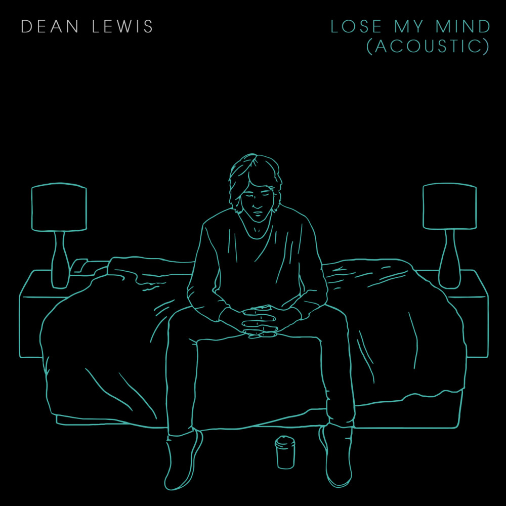 Lose My Mind 2017 Dean Lewis