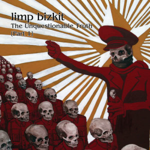 Album The Unquestionable Truth from Limp Bizkit
