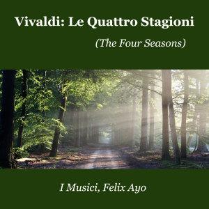 I Musici的專輯Vivaldi: Le Quattro Stagioni