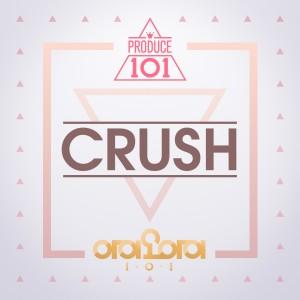 อัลบัม Crush (From PRODUCE 101) ศิลปิน I.O.I