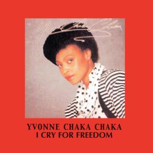 Album I Cry For Freedom from Yvonne Chaka Chaka