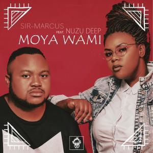 Album Moya Wami from Nuzu Deep