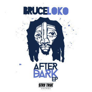 Album The After Dark EP from Bruce Loko