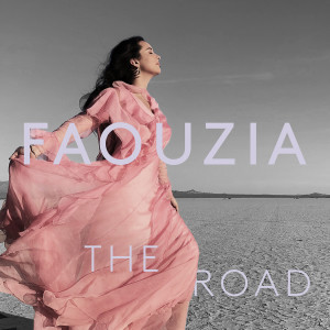 Download Lagu Faouzia - The Road