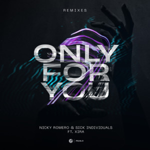 Only For You (Remixes)